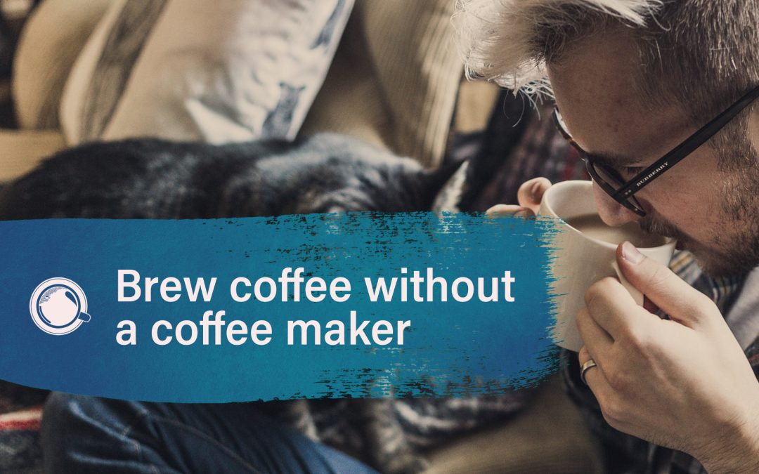 The ultimate coffee lover guide: How to Use Coffee Beans without a Coffee Maker?