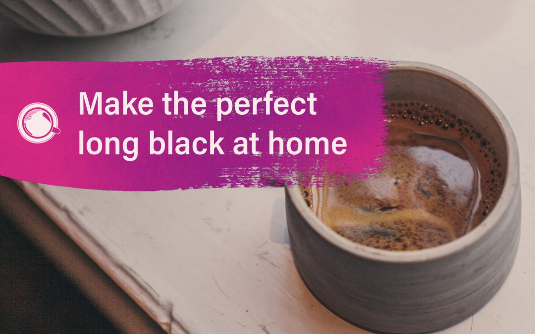 How to Make the Perfect Long Black Coffee at Home?